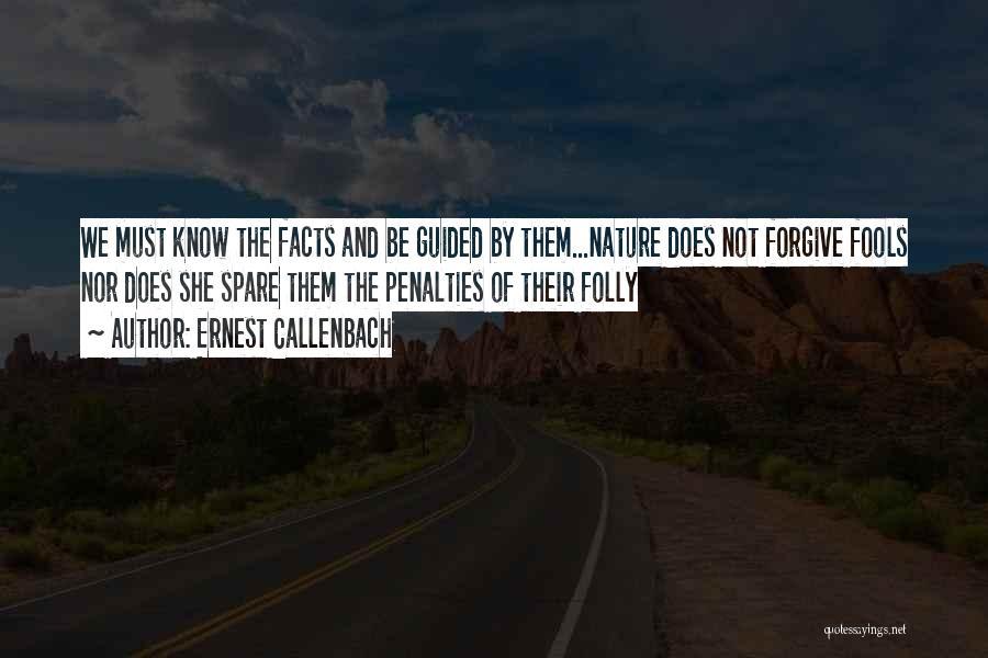 Ernest Callenbach Quotes 1650415