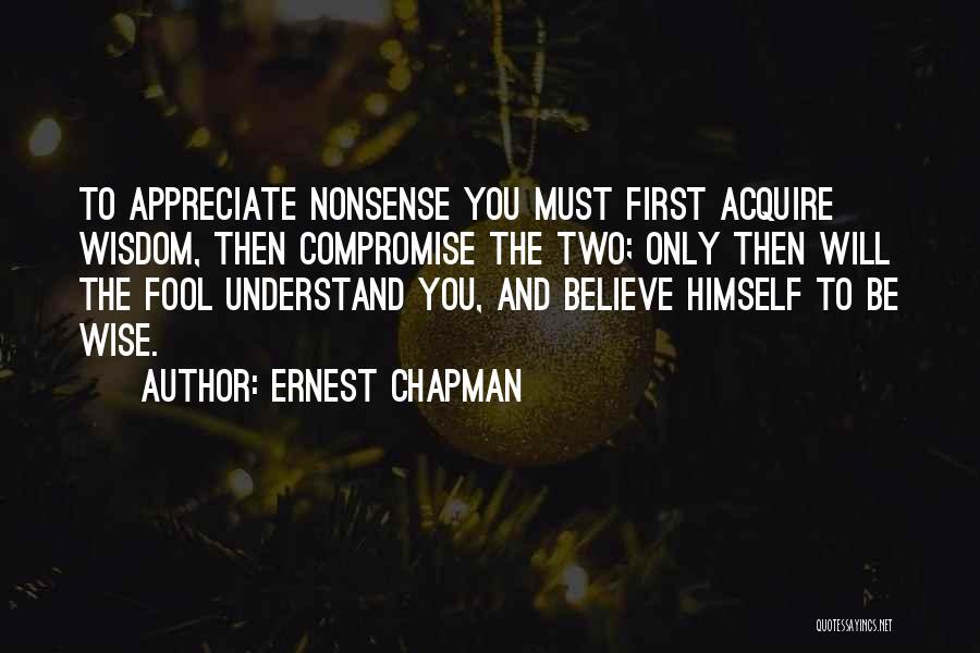 Ernest Chapman Quotes 2090562
