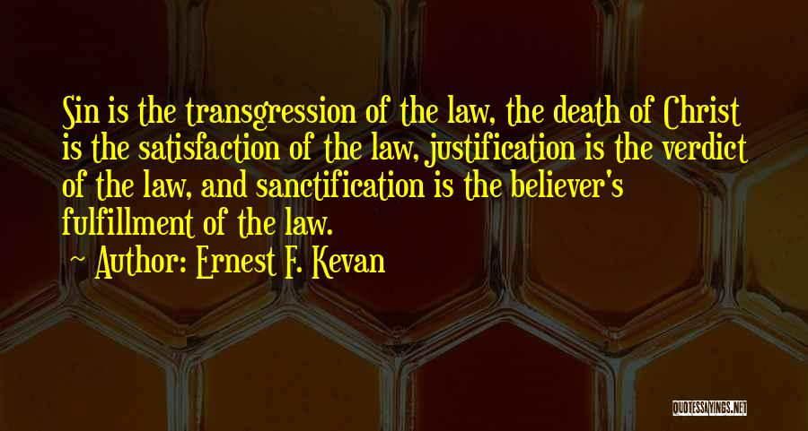 Ernest F. Kevan Quotes 442099
