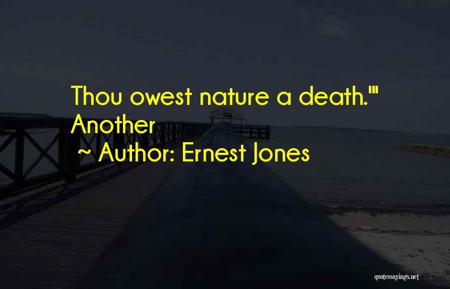 Ernest Jones Quotes 1123853