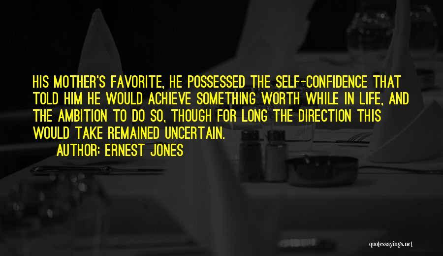 Ernest Jones Quotes 1457843