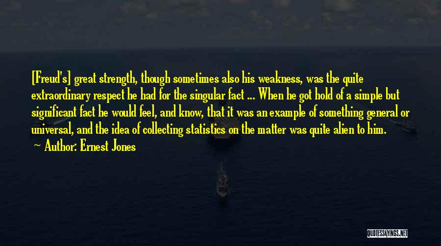 Ernest Jones Quotes 1568155