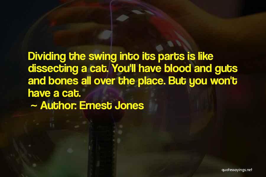 Ernest Jones Quotes 1716117