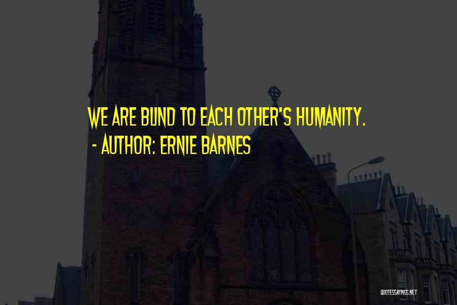 Ernie Barnes Quotes 1159063