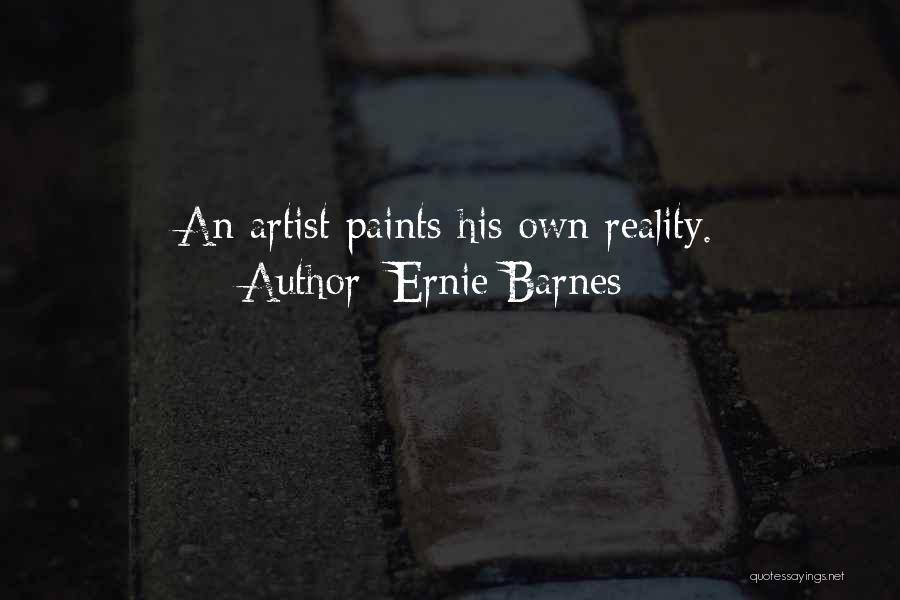 Ernie Barnes Quotes 246076