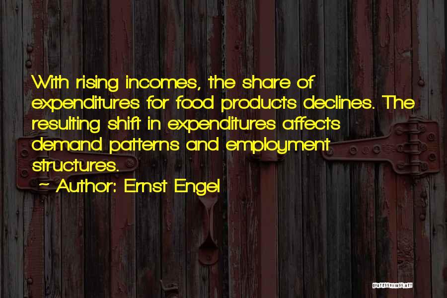 Ernst Engel Quotes 1418935