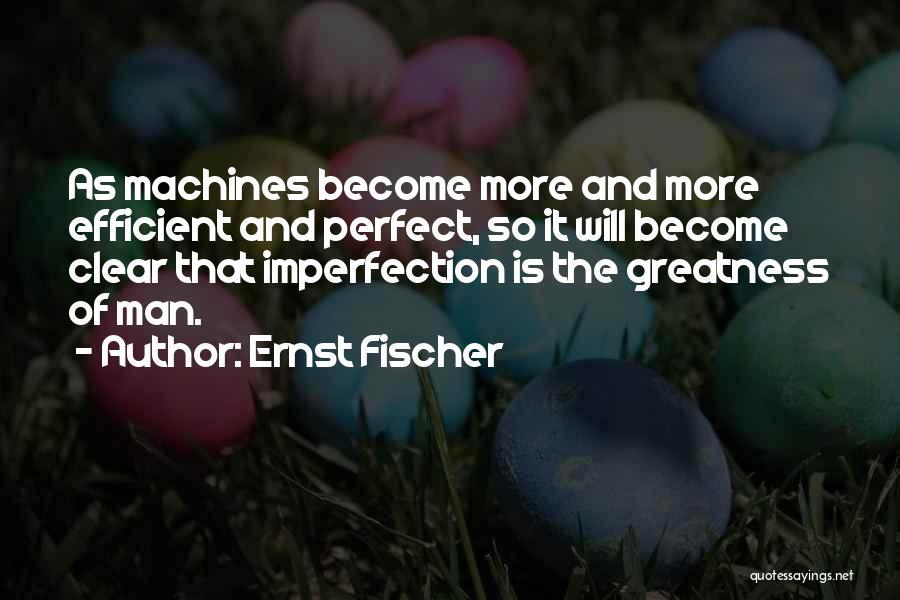 Ernst Fischer Quotes 191940