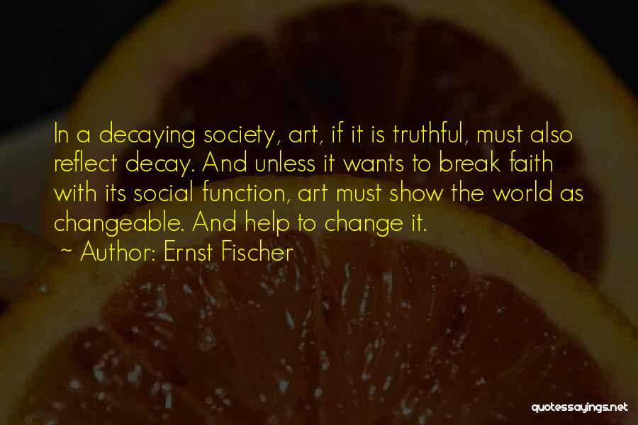 Ernst Fischer Quotes 552929