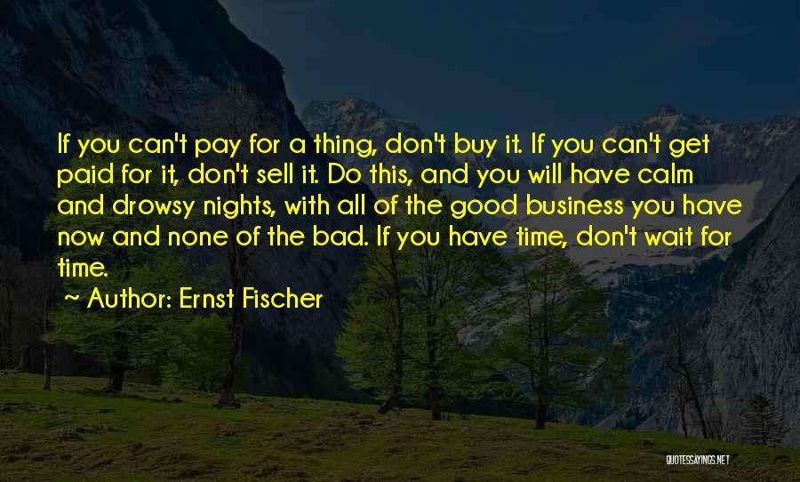 Ernst Fischer Quotes 720299