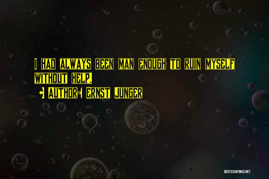 Ernst Junger Quotes 1224781