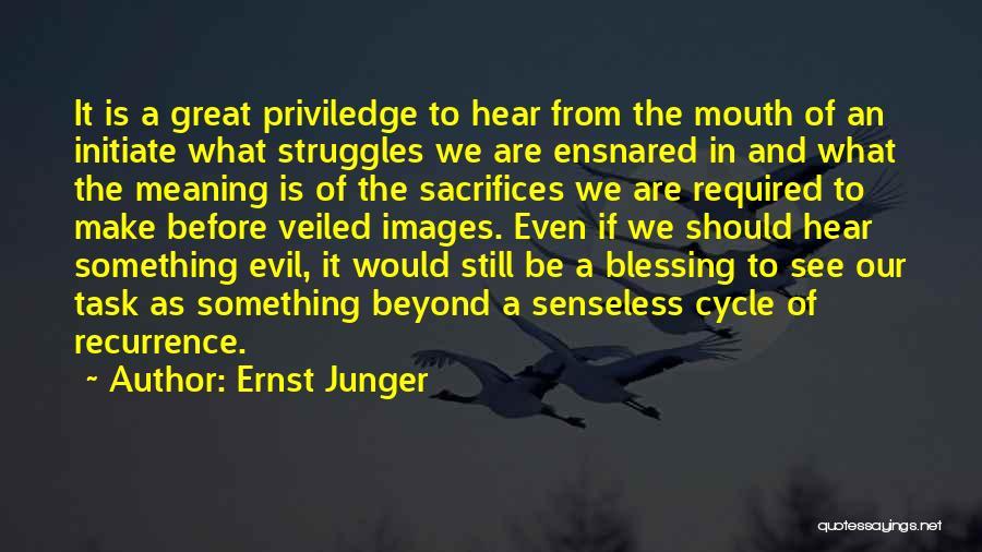 Ernst Junger Quotes 1274205
