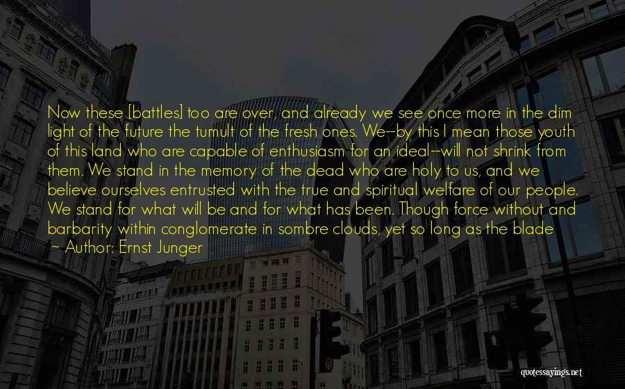 Ernst Junger Quotes 1312717