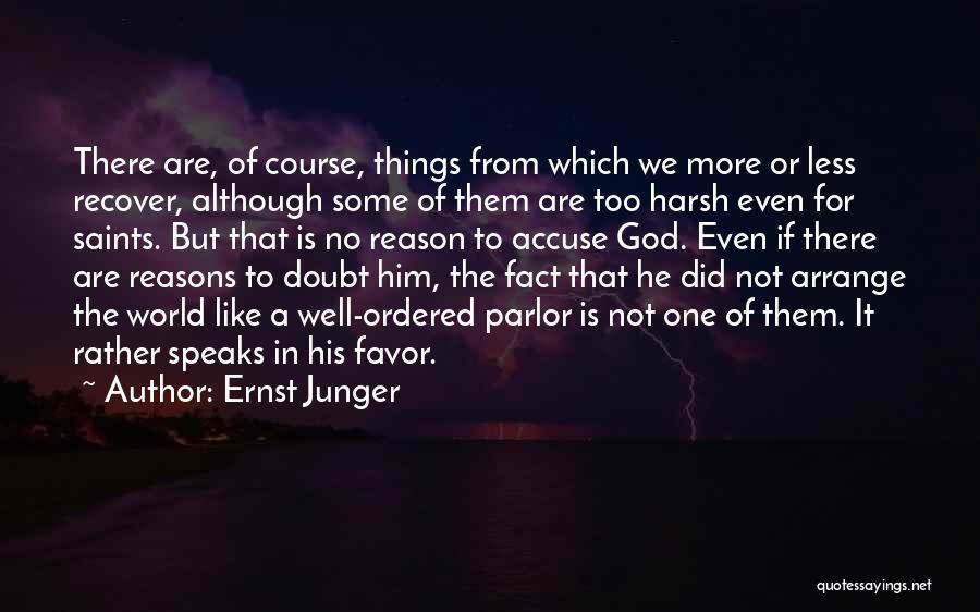 Ernst Junger Quotes 1394072