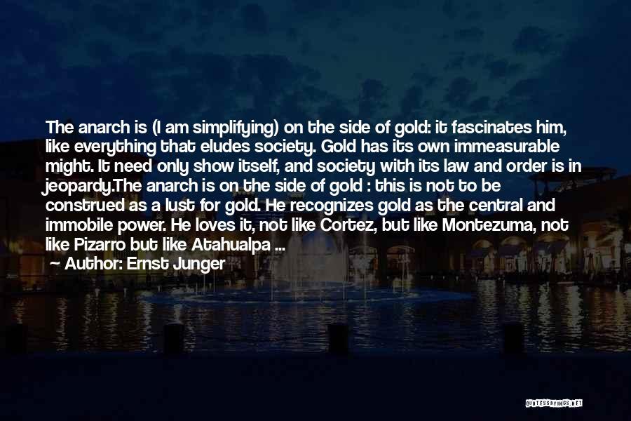 Ernst Junger Quotes 1429380