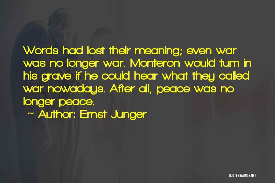 Ernst Junger Quotes 1491911