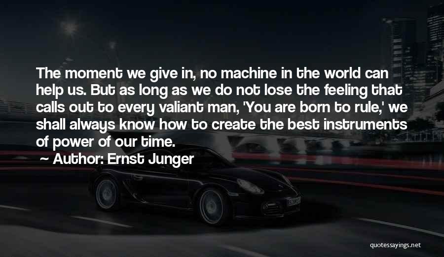 Ernst Junger Quotes 1869702