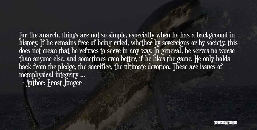Ernst Junger Quotes 706078
