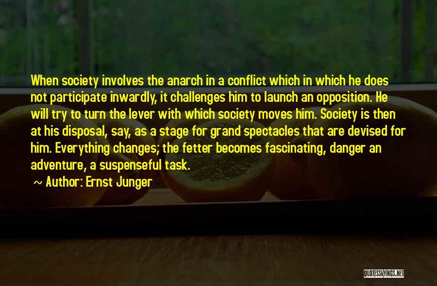 Ernst Junger Quotes 814431