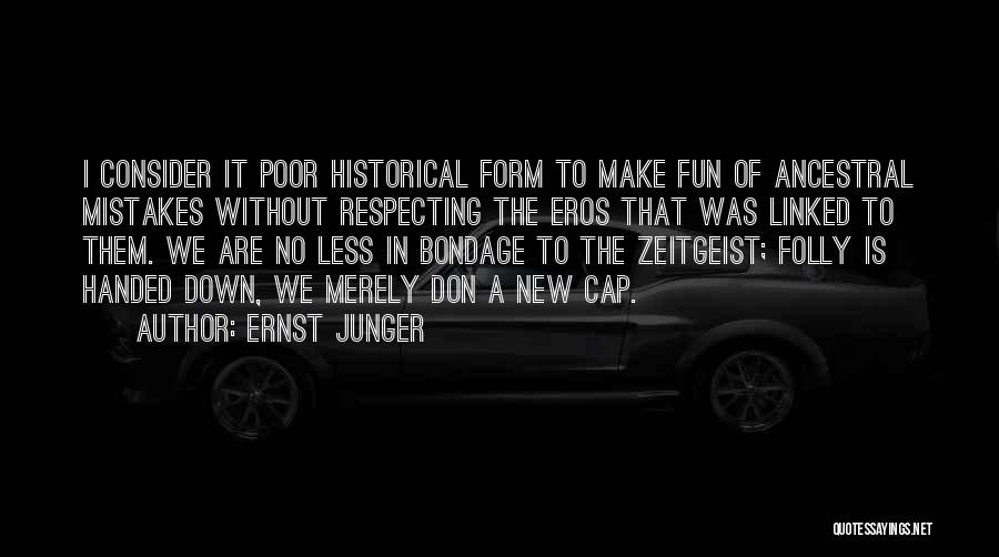 Ernst Junger Quotes 922592