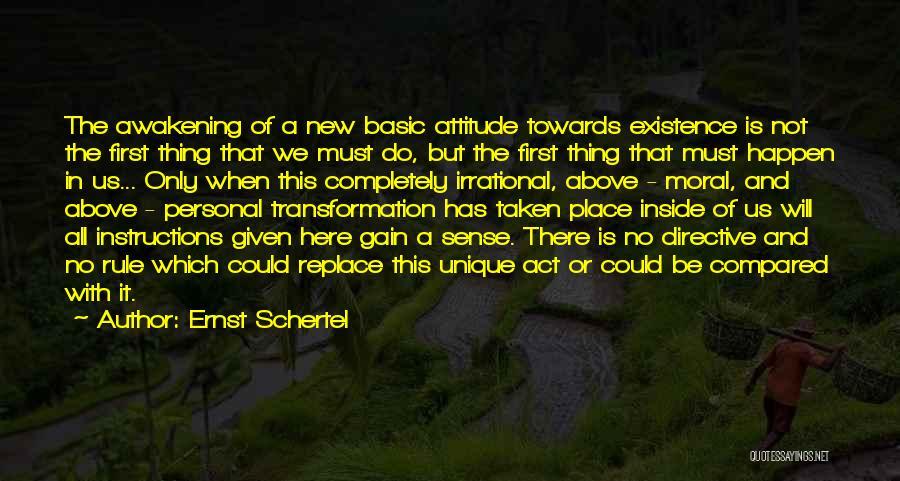 Ernst Schertel Quotes 413464