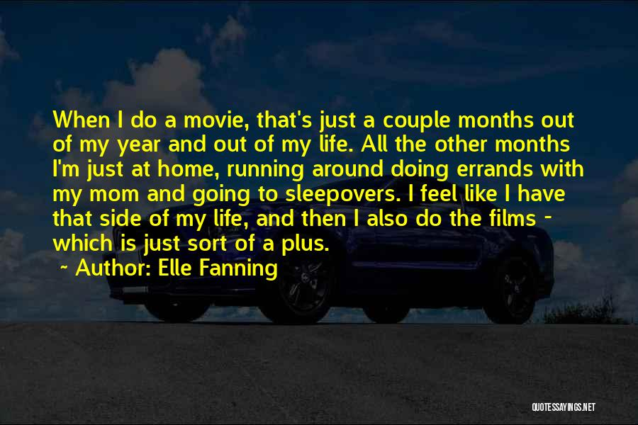 Errands Quotes By Elle Fanning