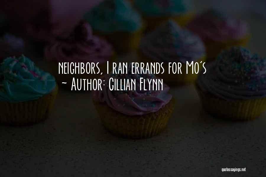 Errands Quotes By Gillian Flynn
