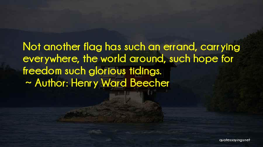 Errands Quotes By Henry Ward Beecher