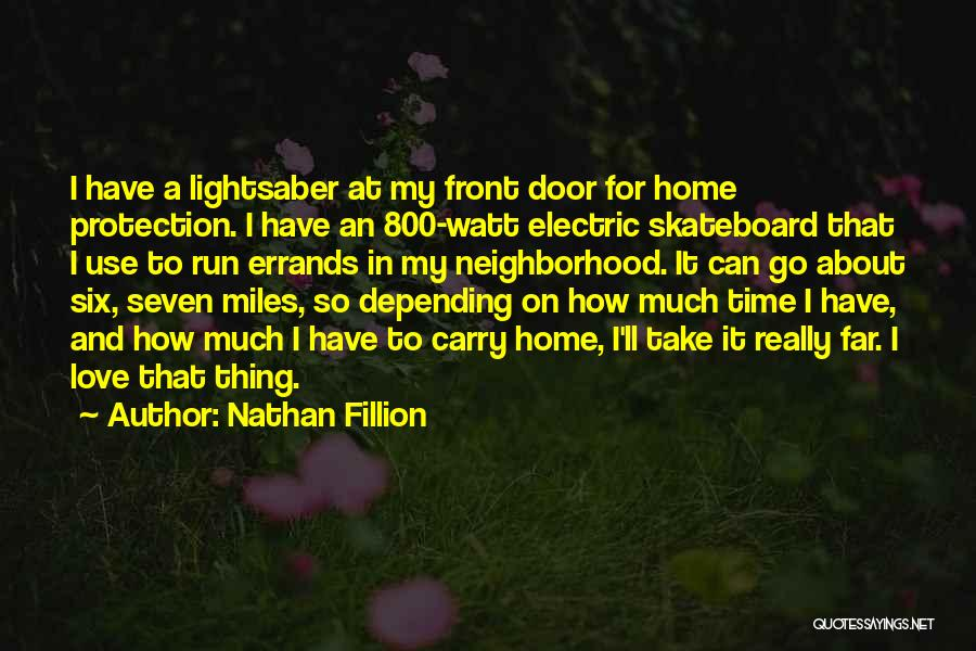 Errands Quotes By Nathan Fillion