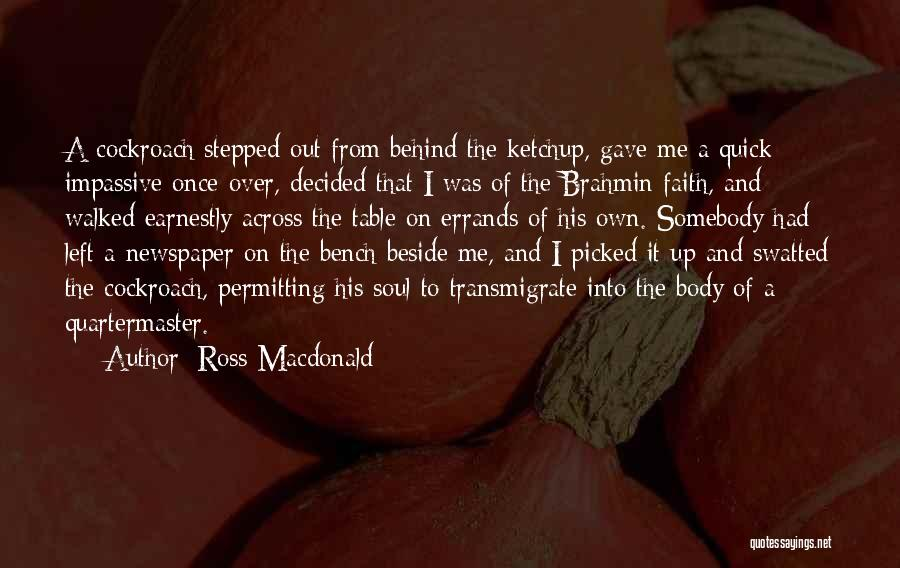 Errands Quotes By Ross Macdonald