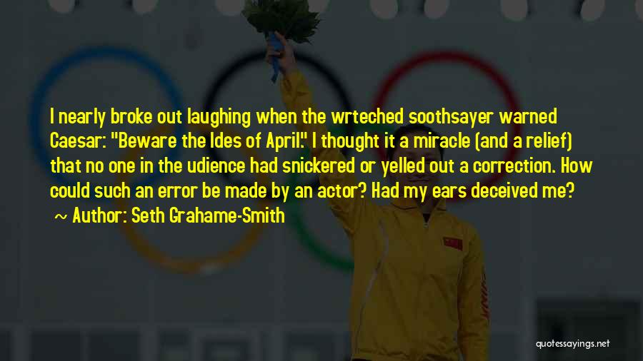 Error Correction Quotes By Seth Grahame-Smith