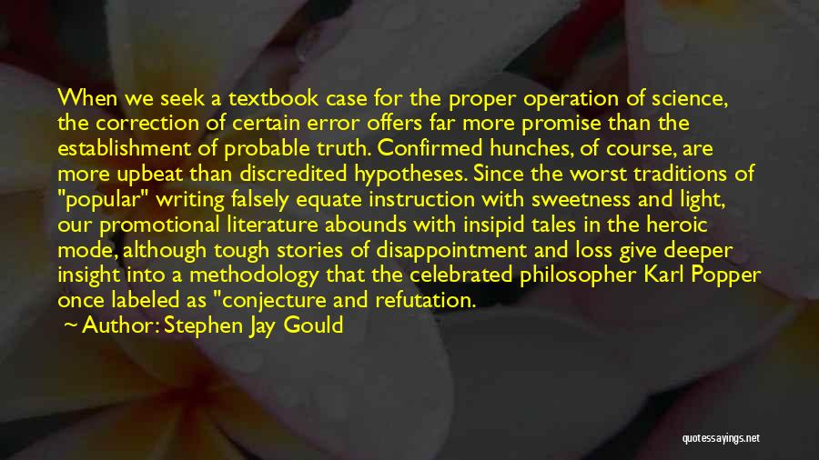Error Correction Quotes By Stephen Jay Gould