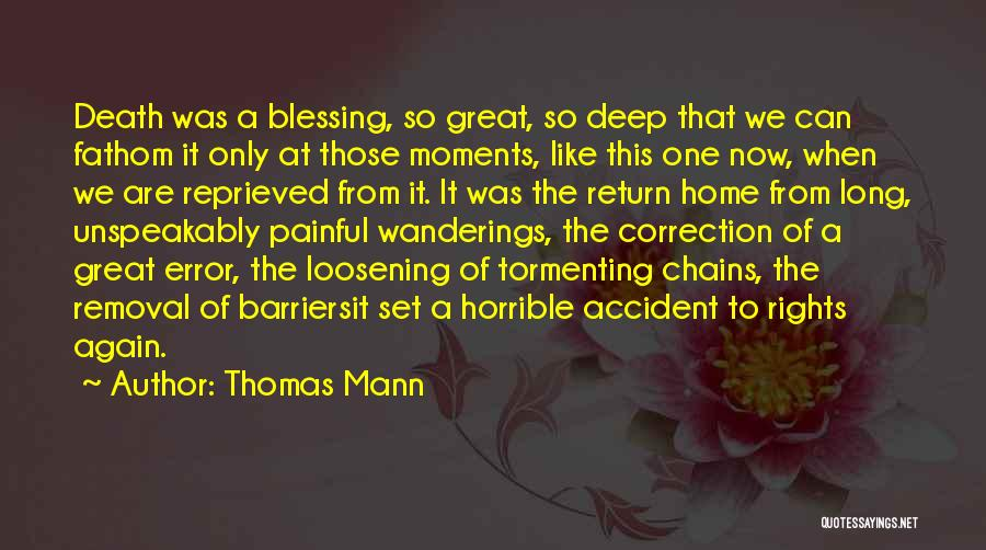 Error Correction Quotes By Thomas Mann
