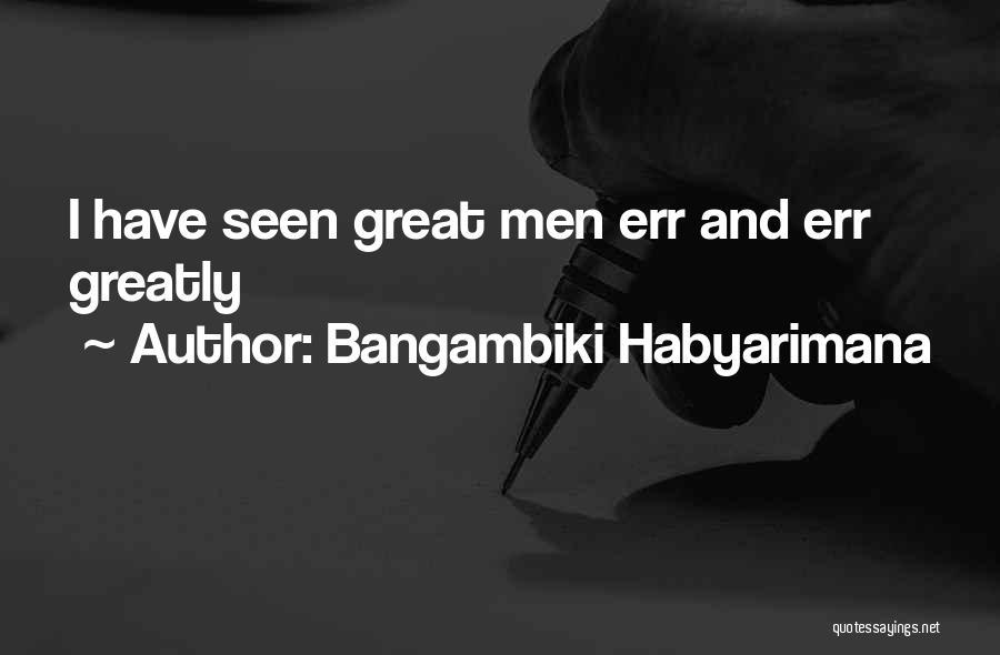 Errors Quotes By Bangambiki Habyarimana