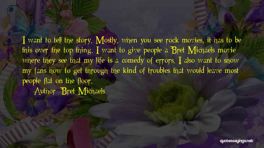 Errors Quotes By Bret Michaels