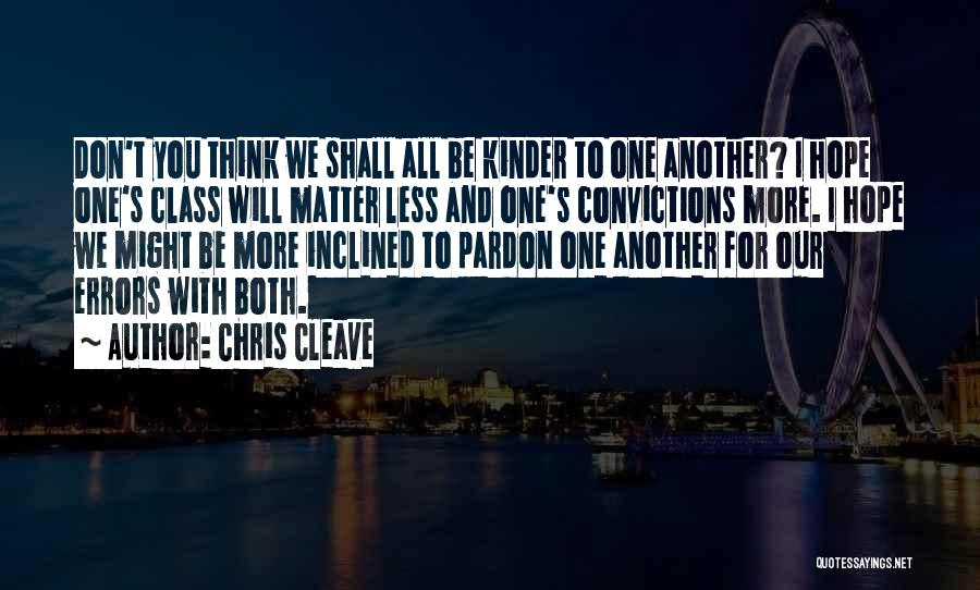 Errors Quotes By Chris Cleave