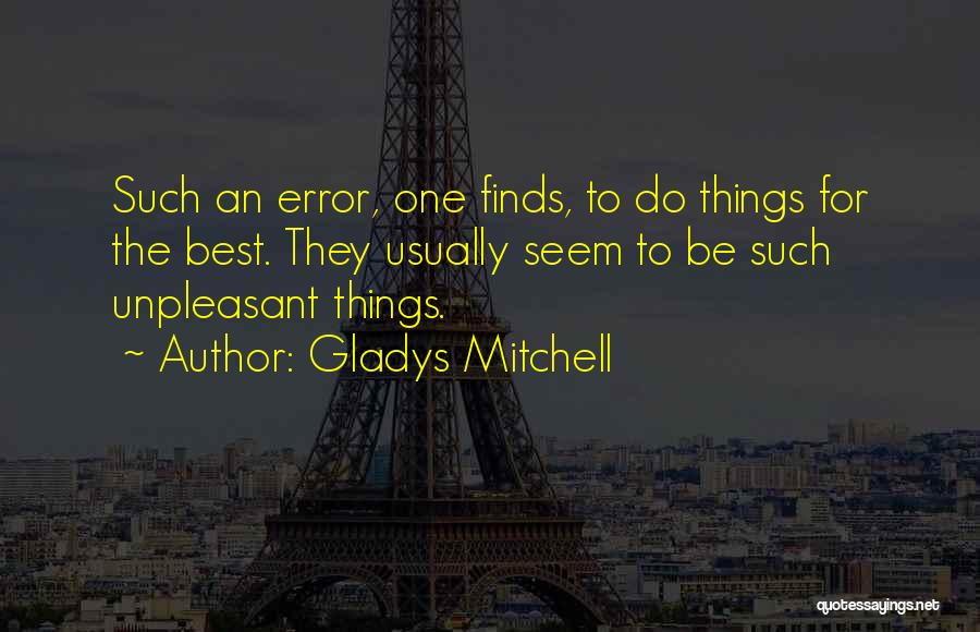 Errors Quotes By Gladys Mitchell