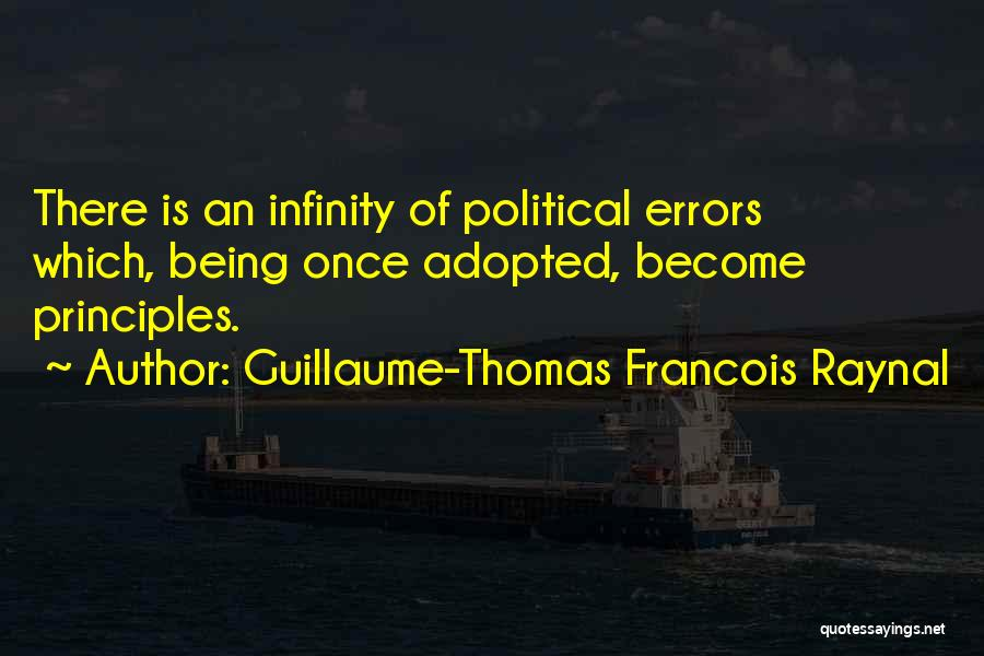 Errors Quotes By Guillaume-Thomas Francois Raynal