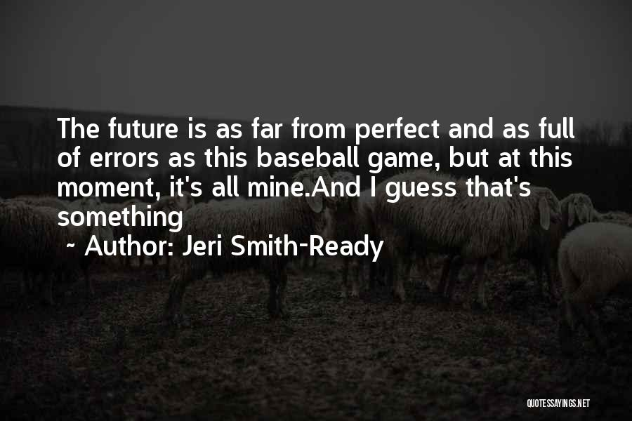 Errors Quotes By Jeri Smith-Ready