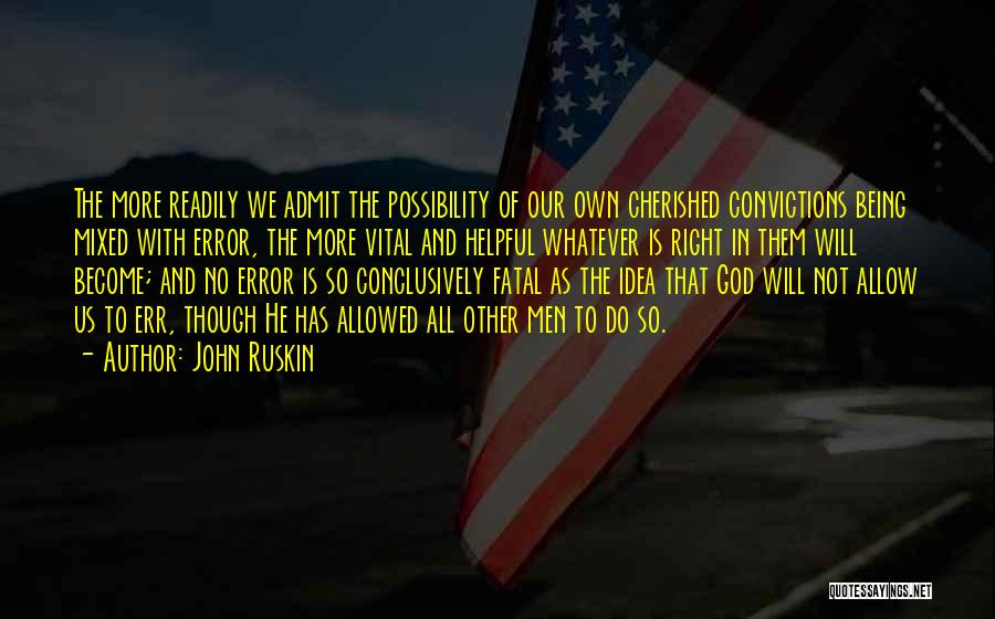Errors Quotes By John Ruskin