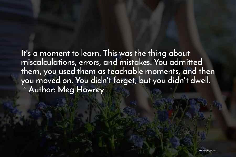 Errors Quotes By Meg Howrey