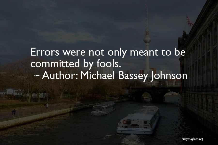 Errors Quotes By Michael Bassey Johnson
