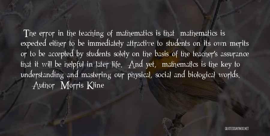 Errors Quotes By Morris Kline