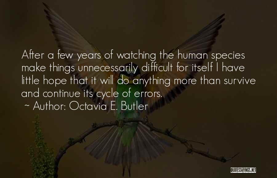 Errors Quotes By Octavia E. Butler