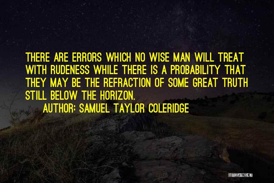 Errors Quotes By Samuel Taylor Coleridge