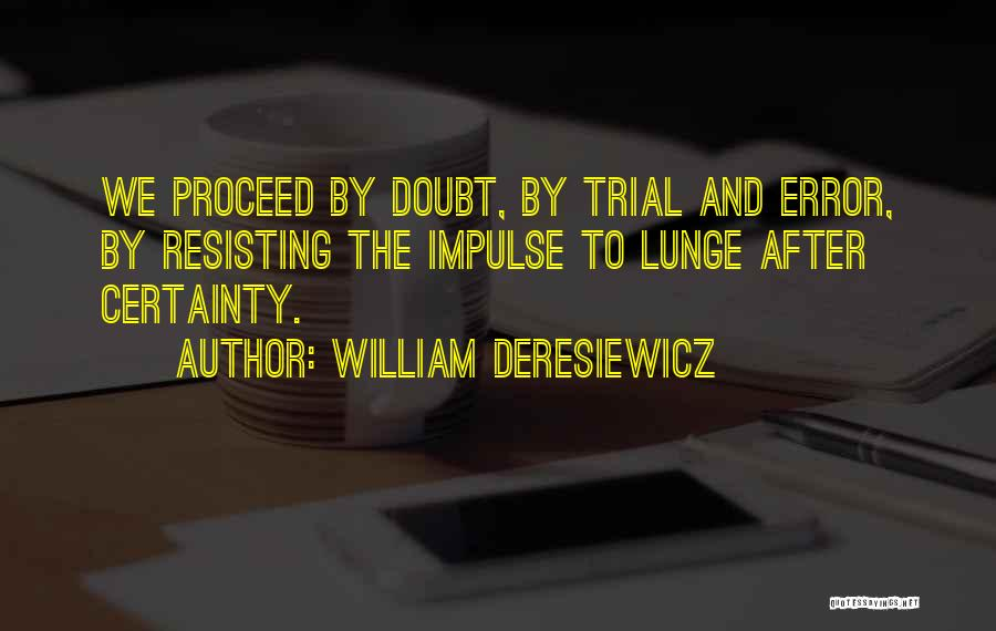 Errors Quotes By William Deresiewicz