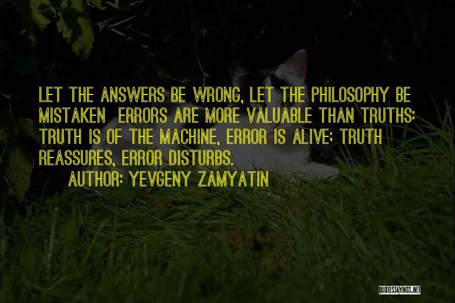 Errors Quotes By Yevgeny Zamyatin