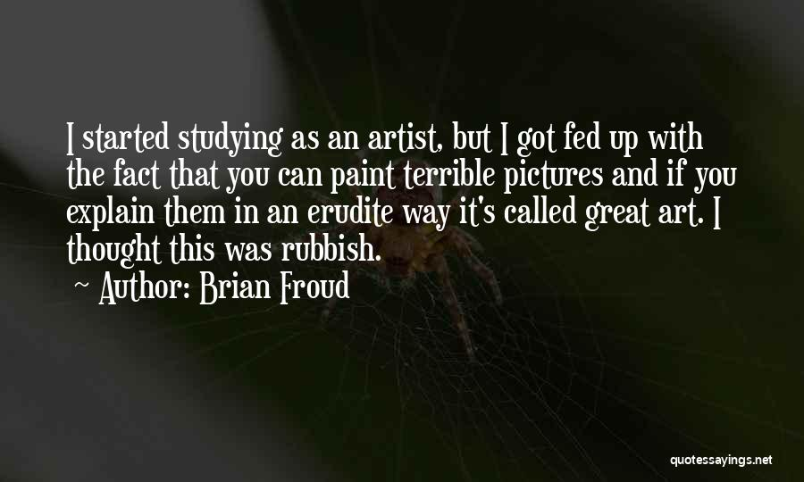 Erudite Quotes By Brian Froud