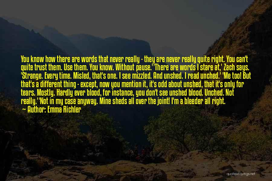 Erudite Quotes By Emma Richler