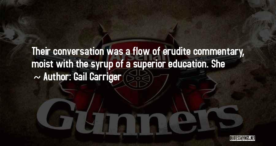 Erudite Quotes By Gail Carriger