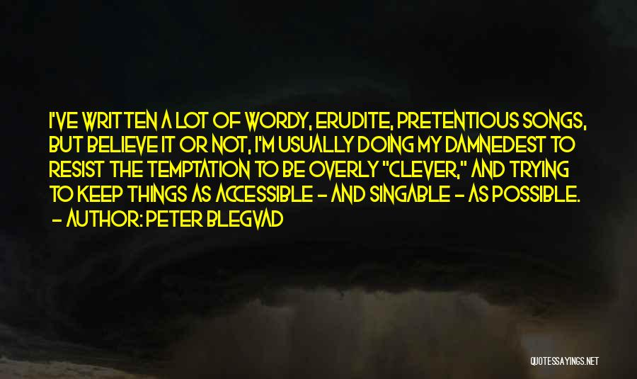 Erudite Quotes By Peter Blegvad